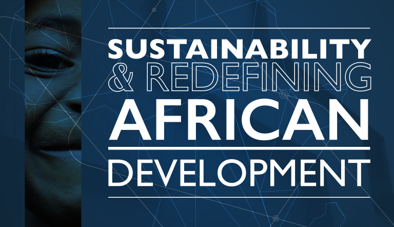 Sustainability & Redefining African Development